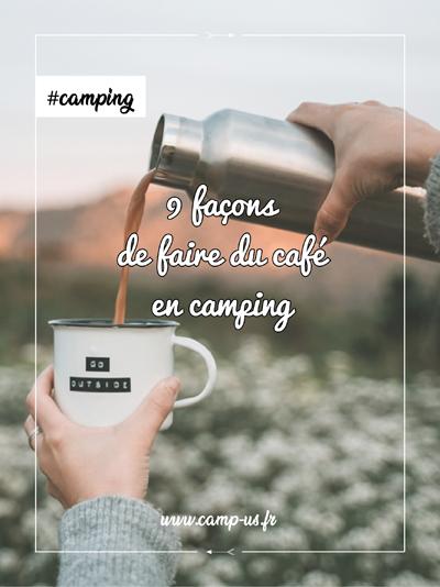 9 façons de faire du café en camping
