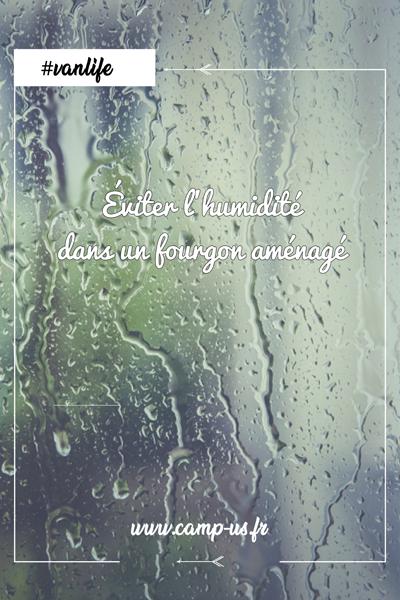 éviter humidité dans un fourgon aménagé