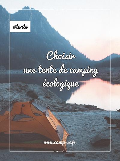 choisir une tente de camping écologique