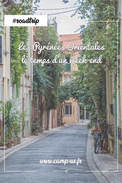Visiter les Pyrénées Orientales le temps d'un week-end