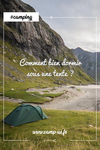 bien dormir sous une tente