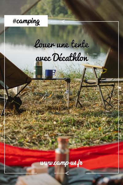 louer une tente avec Décathlon